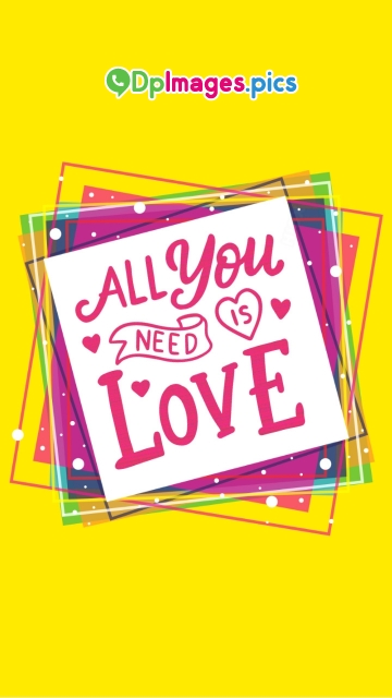 All You Need Is Love Dp Image