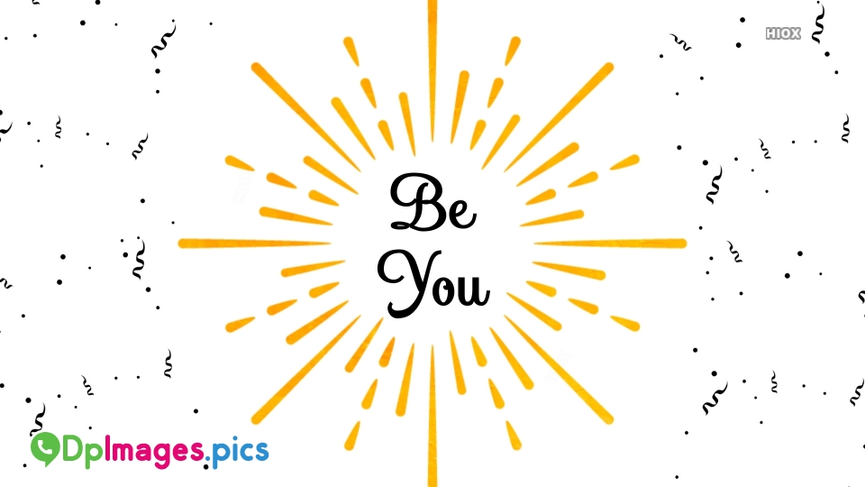 Be You Wallpaper