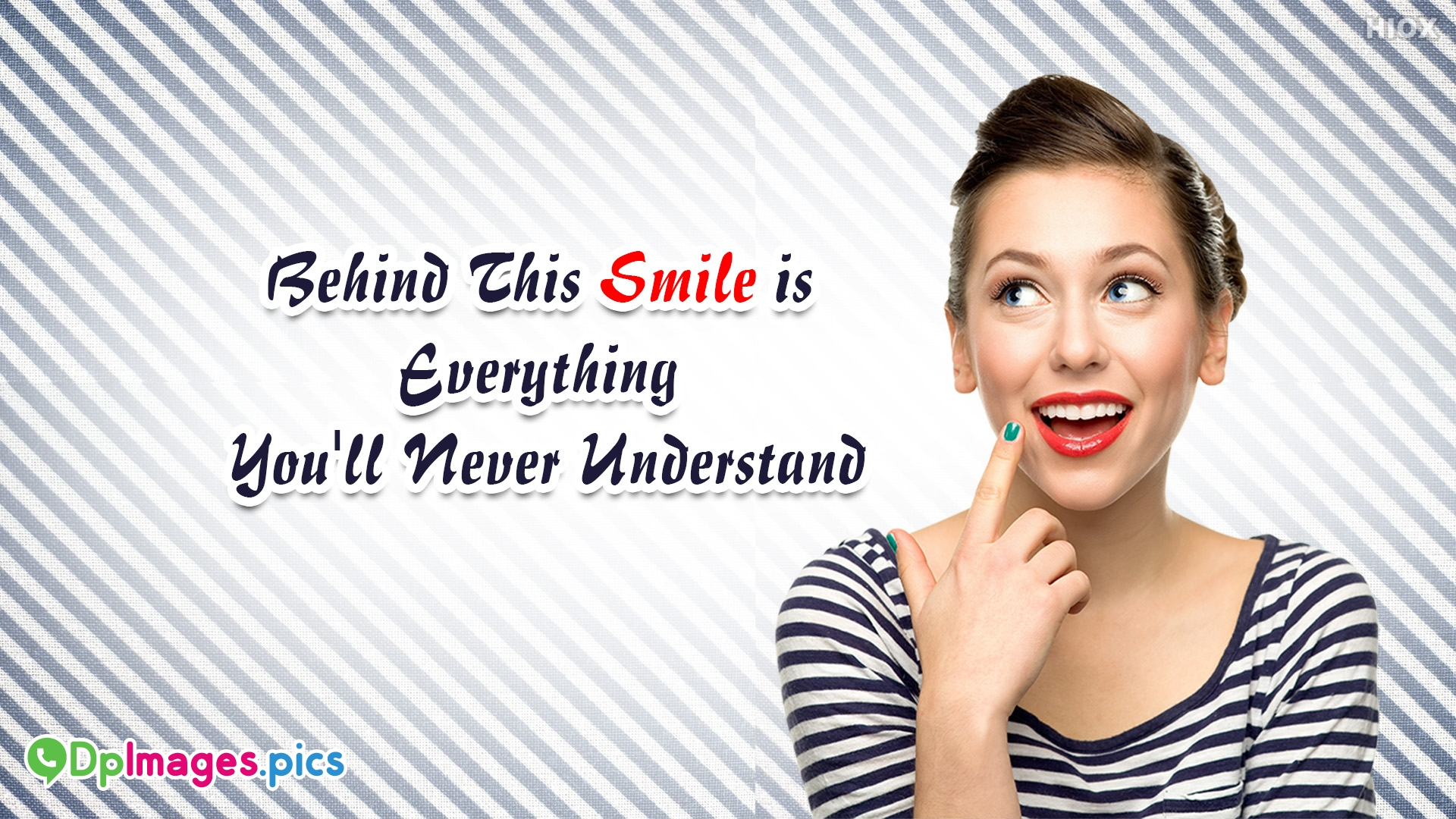 Behind This Smile Quotes