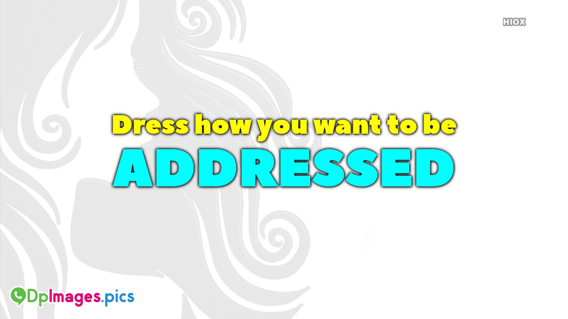 Dress and Attitude Quotes