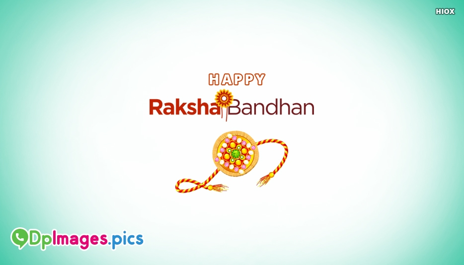 Happy Raksha Bandhan - Raksha Bandhan Images For Friends
