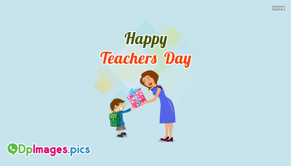 Happy Teachers Day Status, DP Images For WhatsApp