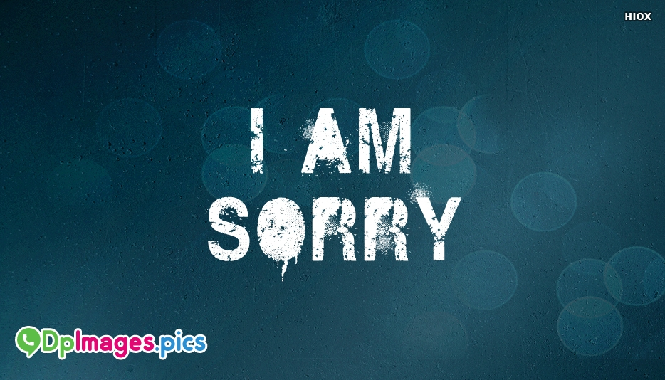 Sorry Whatsapp Status Images, Pictures