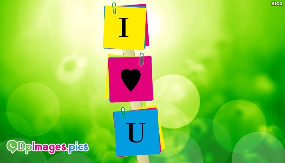 I Love You Dp Image - I Love You Whatsapp Dp
