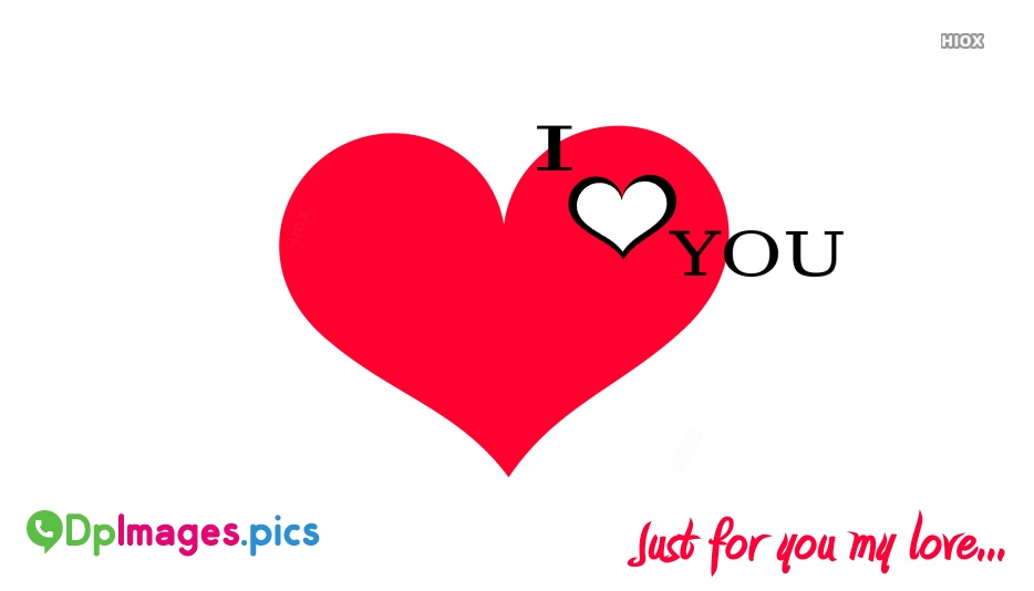 Just For You Love