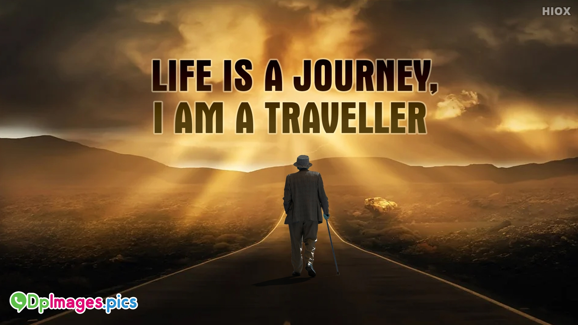 Life Is A Journey, I Am A Traveller