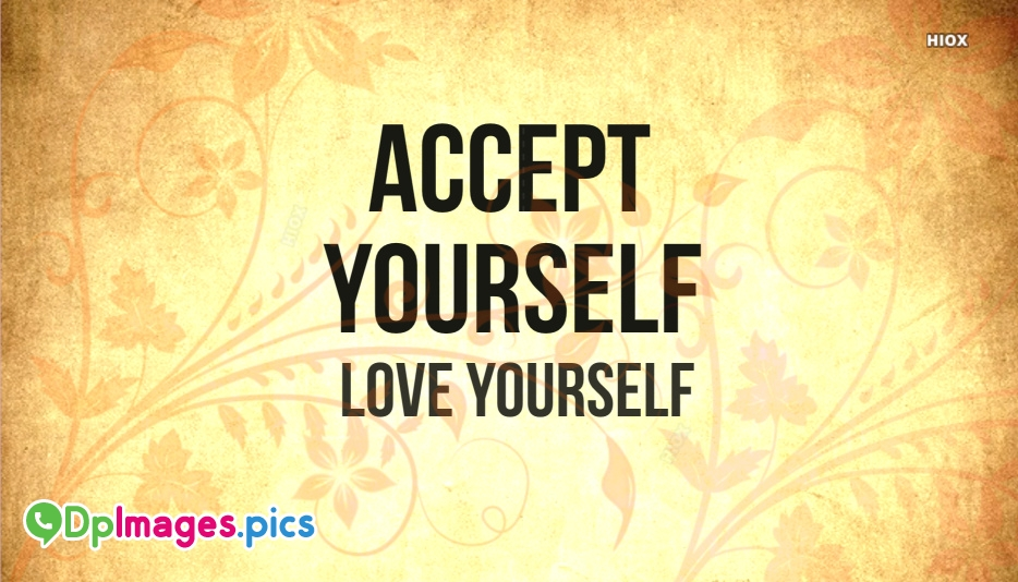 Whatsapp Dp for Love Yourself | Love Yourself Dp Images