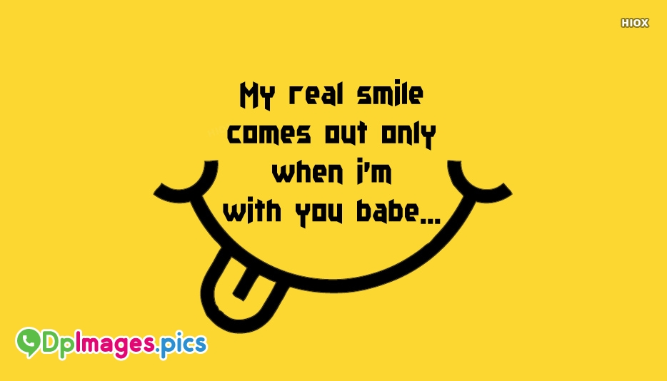 My Real Smile Comes Out Only When I