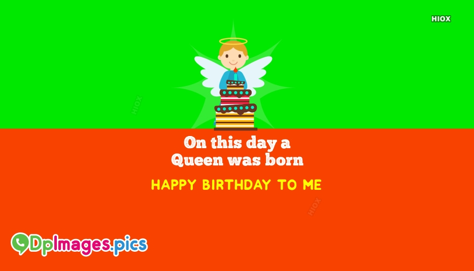 Happy Birthday to Me Whatsapp Dp Images