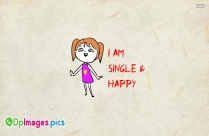 I Am Single And Happy Status
