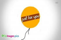 Just For You Picture