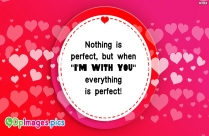 Nothing Is Perfect, But When