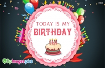 Today Is My Birthday Whatsapp Dp