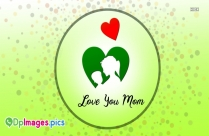 Whatsapp Dp For Mother | Love You Mom