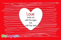 Whatsapp Dp For Romantic | Love Looks Not With The Eyes, But With The Mind