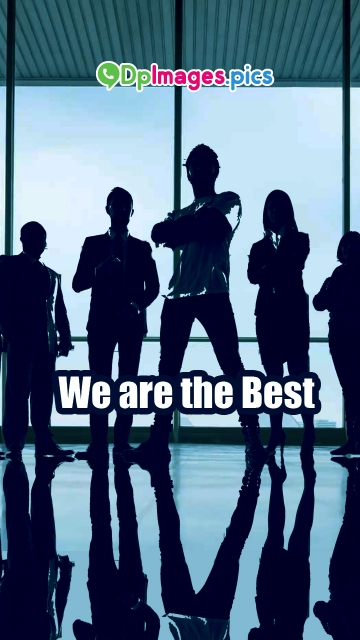 We Are The Best Status