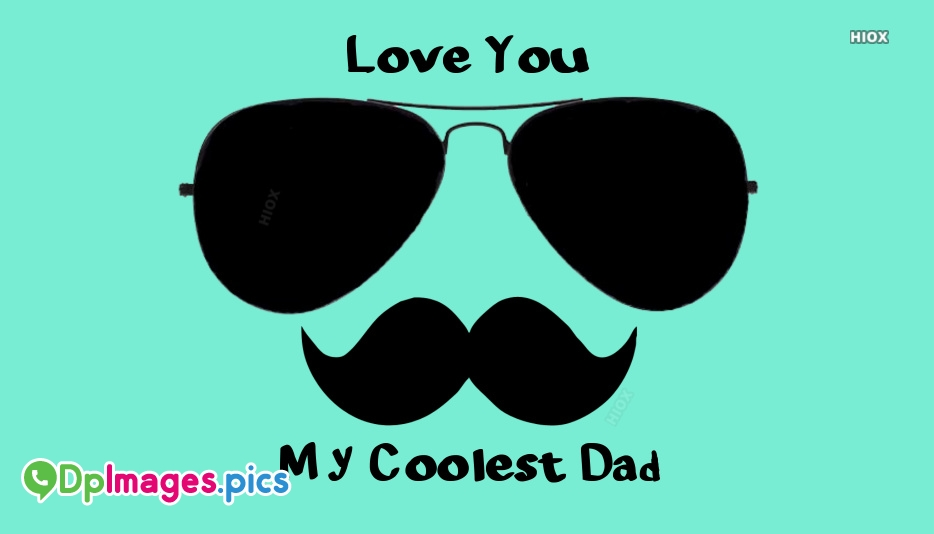 Whatsapp Dp For Dad