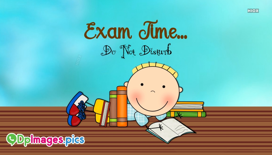 Whatsapp Dp For Exam Time