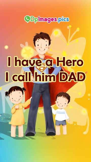 Whatsapp Dp For Father
