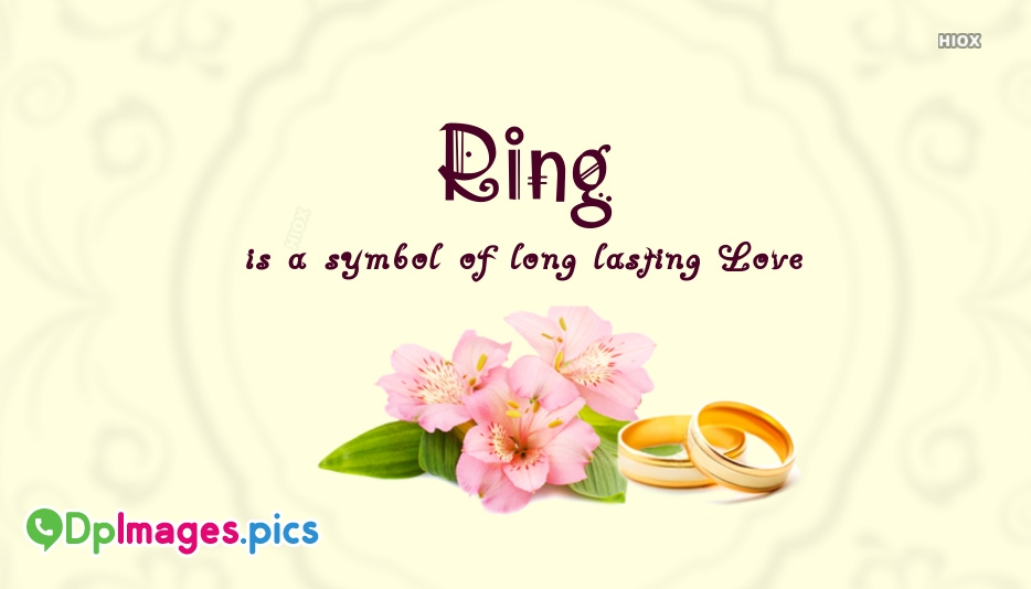 Whatsapp Dp For Ring | Ring Is A Symbol Of Long Lasting Love