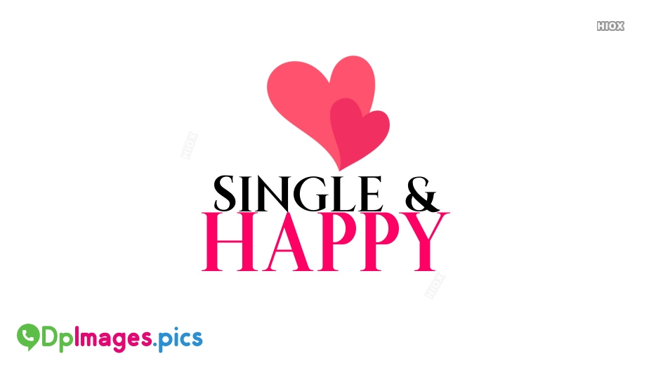 Whatsapp DP, Status Images For Being Single